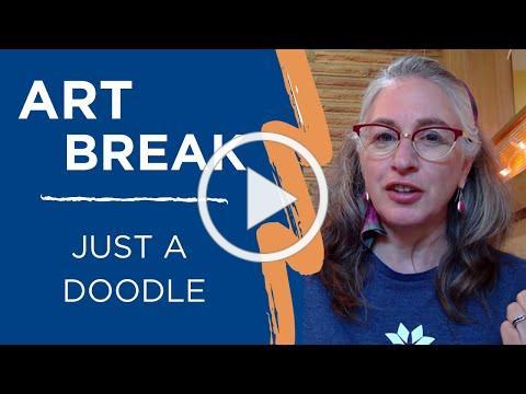 Art Break | It's Not Just a Doodle