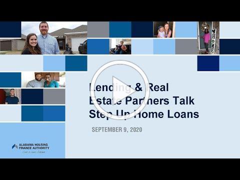 Lending & Real Estate Partners Talk Step Up Home Loans