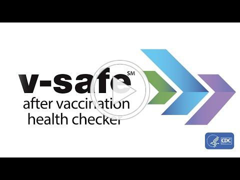 Share your COVID-19 vaccination experience with v-safe