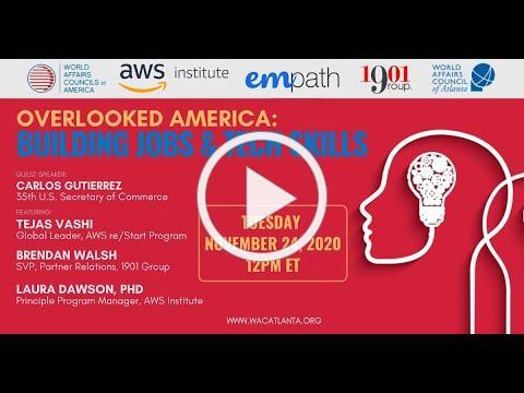 Building Jobs & Tech Skills w/ Secretary Gutierrez, Amazon Web Services & 1901Group Experts