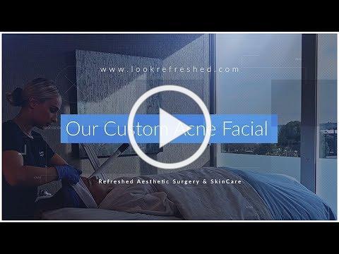 Our Custom Acne Facial Video