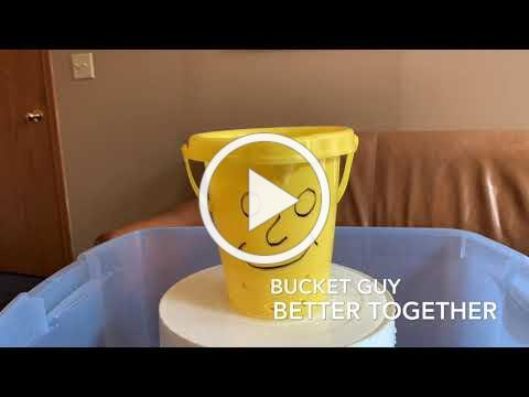 Bucket Guy - Better Together