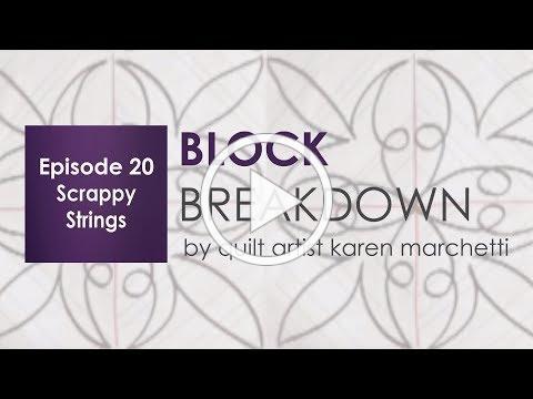Block Breakdown - Scrappy Strings Episode 20