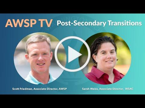 AWSP TV with Sarah Weiss - Post Secondary Transitions