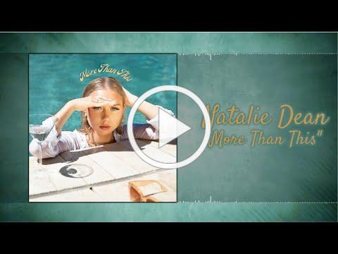 Natalie Dean - More Than This (Lyric Video)