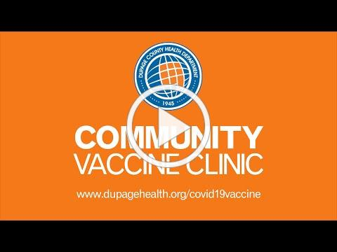 DuPage County Community COVID-19 Vaccination Clinic