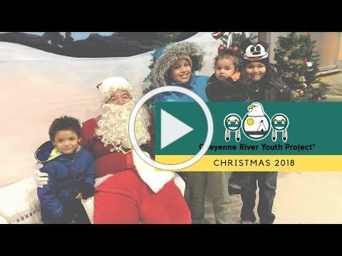 Cheyenne River Youth Project - Christmas 2018