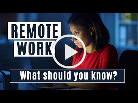 Remote Work: What should you know?