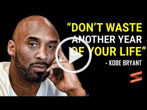 Listen To This and Change Yourself | Kobe