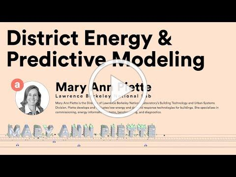 District Energy & Predictive Modeling: Today & Tomorrow