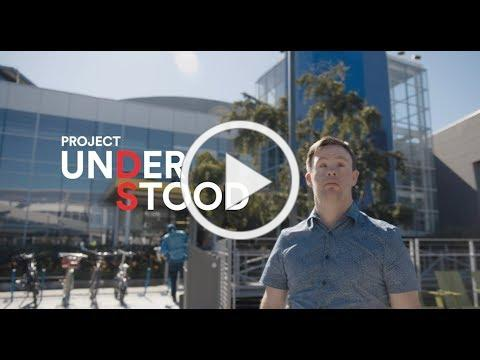 Introducing Project Understood