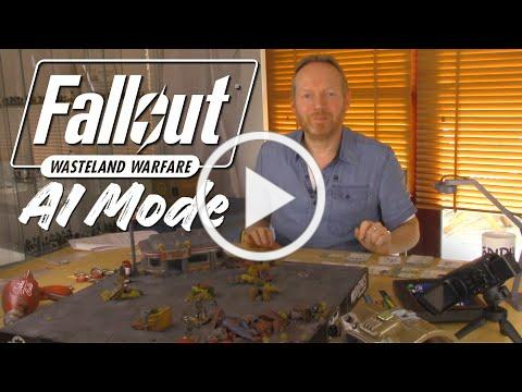 Fallout: Wasteland Warfare - AI Mode First Look!