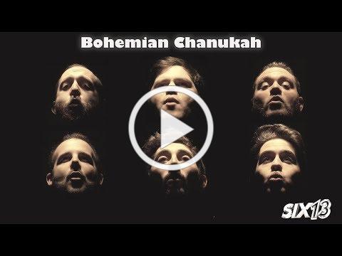Six13 - Bohemian Chanukah (a Queen adaptation)