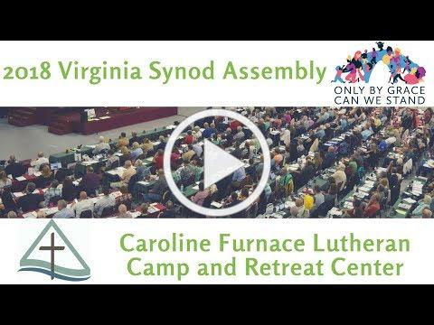 Virginia Synod Assembly 2018 Updates-Caroline Furnace Lutheran Camp and Retreat Center
