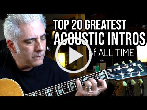 TOP 20 ACOUSTIC GUITAR INTROS OF ALL TIME