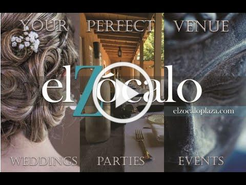 El Zocalo - Your Perfect Venue for Weddings, Parties and Events of every kind!