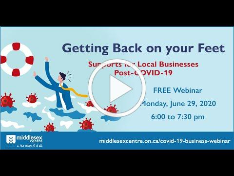 Business Webinar COVID 19 Supports for Local Businesses June 29, 2020