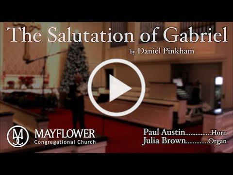 Mayflower Music: Salutation of Gabriel, Daniel Pinkham - Paul Austin, Horn