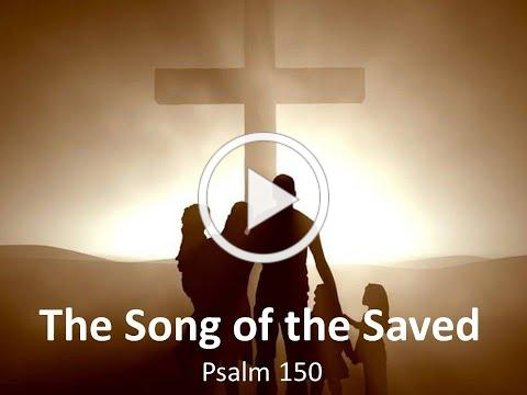 12 The Song Of The Saved