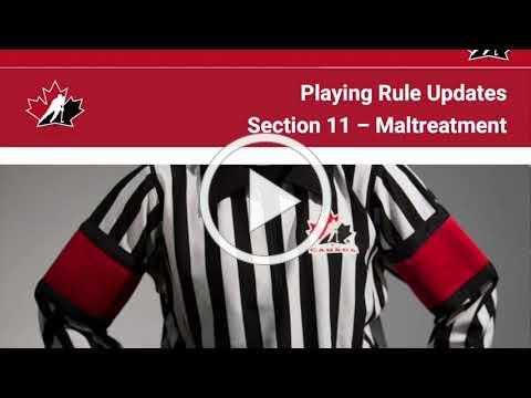 2021-22 Hockey Canada Rule Update: Section 11 - Maltreatment