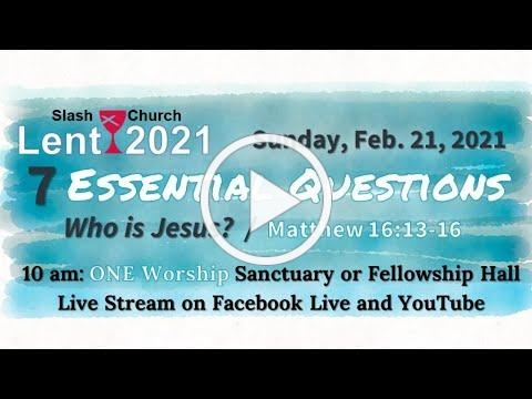 Slash Christian Church Worship for Sunday, February 21, 2021