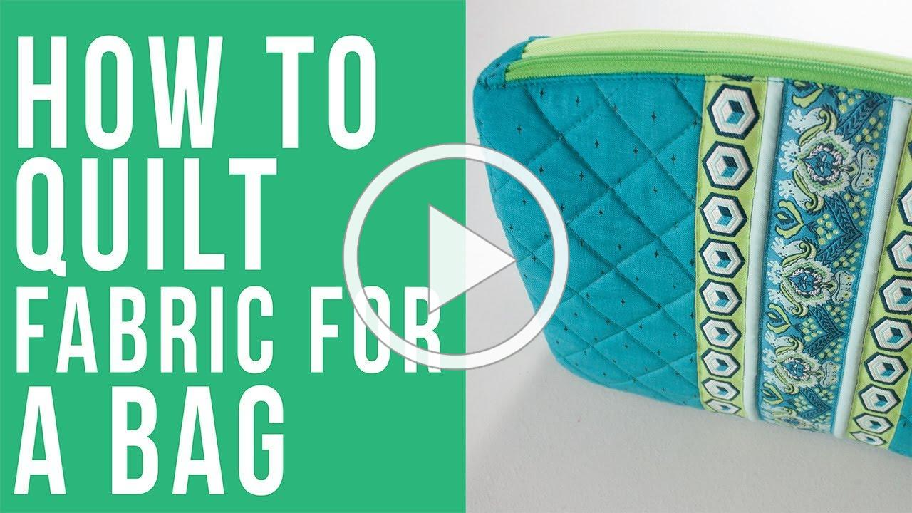 How to Quilt Fabric for a Bag