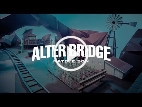 Alter Bridge: Native Son (Official Video)