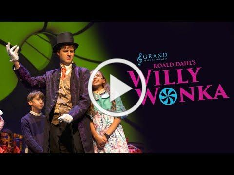 Willy Wonka Promo Trailer (Grand Performing Arts 2018)