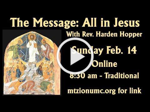 Mt Zion UMC Traditional Worship - Feb 14, 2021