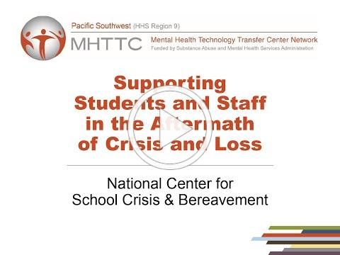 Supporting Students and Staff in the Aftermath of Crisis and Loss