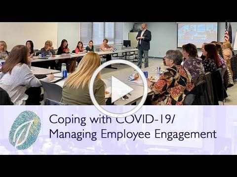 WEBINAR: Coping with COVID-19/ Managing Employee Engagement