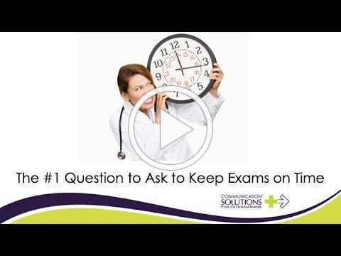 The #1 Question to Ask to Keep Exams on Time