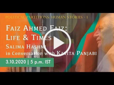 Faiz Ahmed Faiz: Life and Times