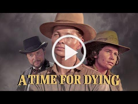 A TIME FOR DYING Trailer
