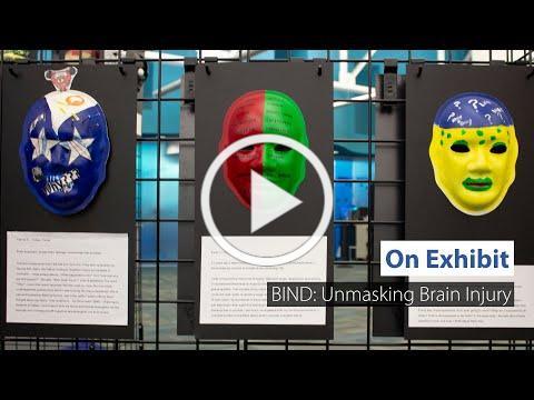 On Exhibit: BIND Unmasking Brain Injury