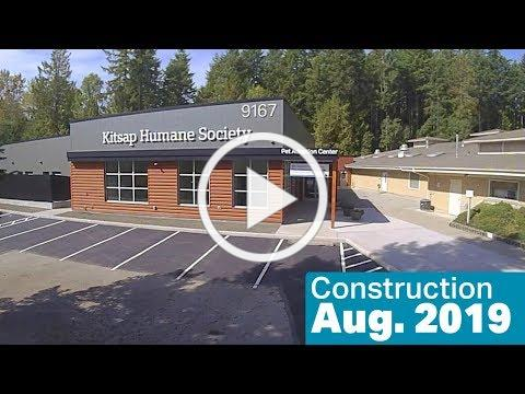 Kitsap Humane Society Construction, August 2019