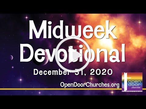 Midweek Devotional for December 31, 2020 by Pastor John Fleming