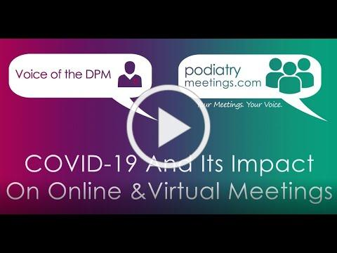 Voice of the DPM - COVID-19 and its Impact on Online/Virtual Meetings
