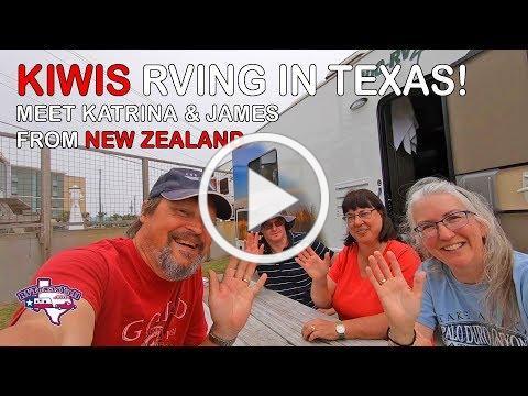 Global Road Trip: Meeting New Zealand RVers in Texas! | RV Texas Y'all