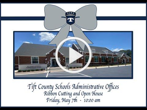 Tift County Schools Administrative Offices Ribbon Cutting and Open House
