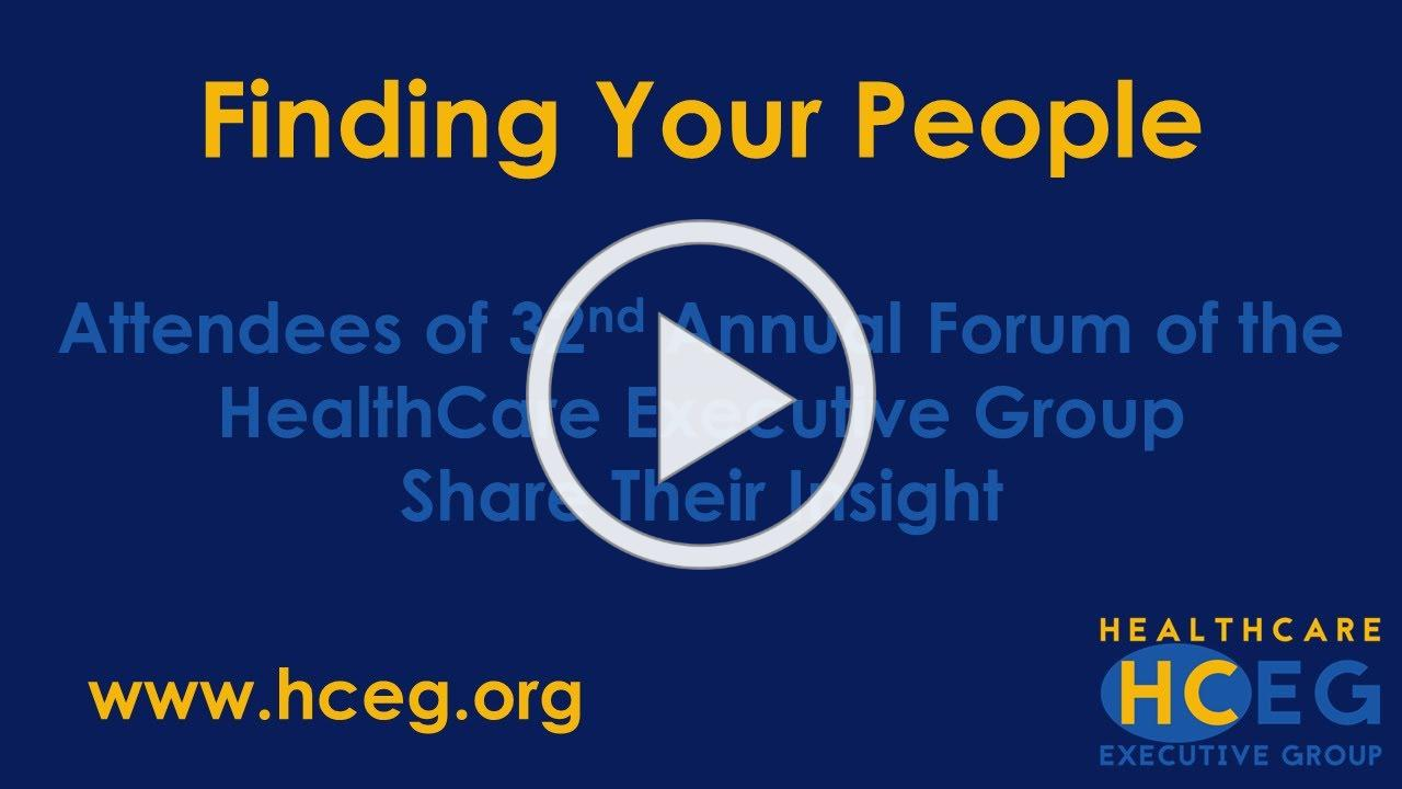 HealthCare Executive Group 32nd Annual Forum Attendee Testimonials