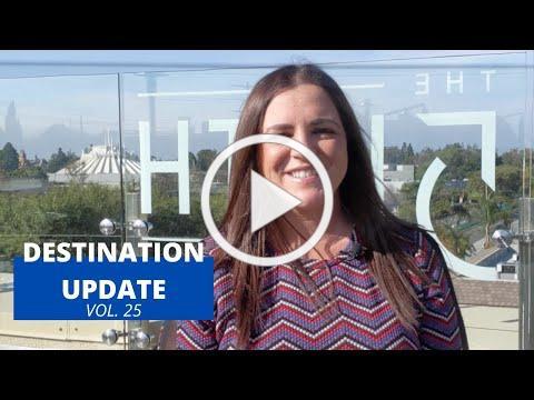 Visit Anaheim Destination Update (Vol. 25)