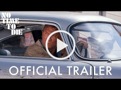 NO TIME TO DIE Trailer - In Cinemas October 2021.