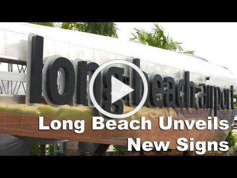 Long Beach Airport New Sign Unveiled