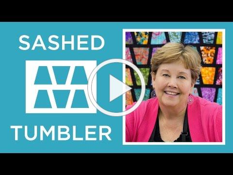Make an Easy Sashed Tumbler Quilt with Jenny Doan of Missouri Star! (Video Tutorial)