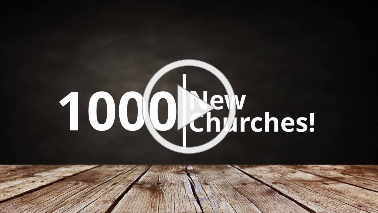 1000 New Churches