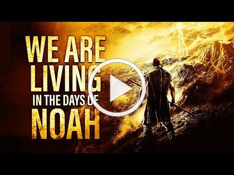 "Jesus Warned Us About This - ""The Days of Noah Have Come"""