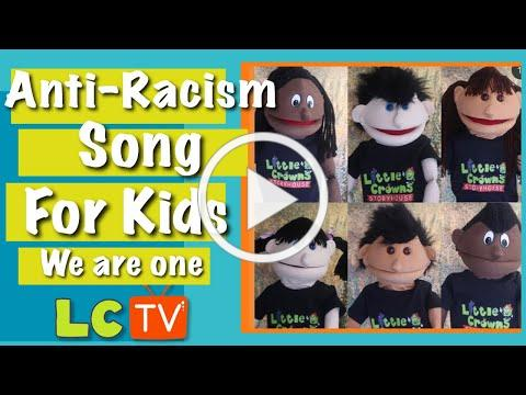 Anti - Racism song for Kids | We are one | Little Crowns Storyhouse