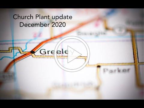 Greeley Church Plant Update