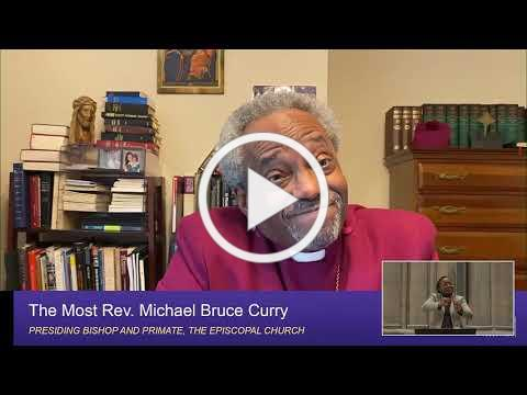 May 31, 2020: Sunday Sermon by The Most Rev Michael Bruce Curry